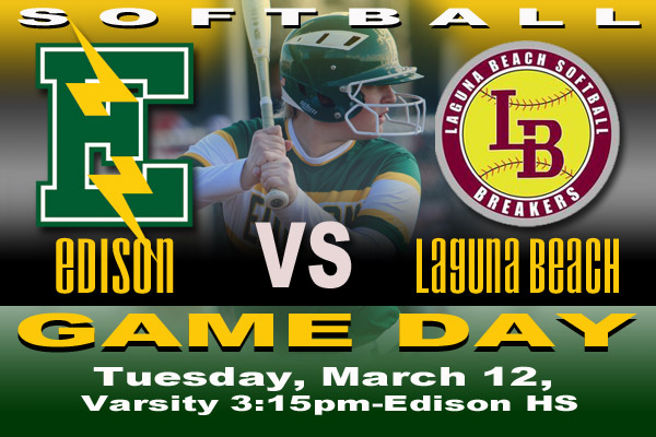 Game Day- Tuesday, March 12, 2019, Edison vs Laguna Beach